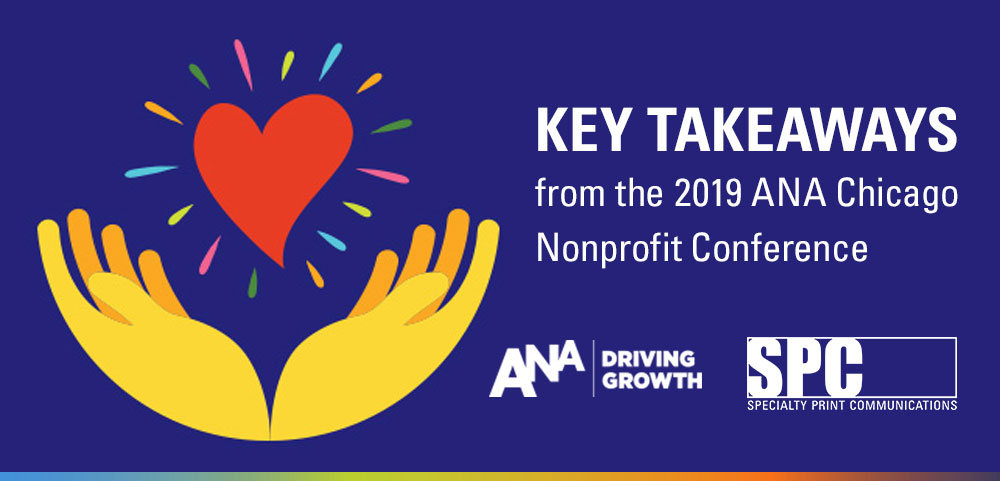 Key Takeaways from the 2019 ANA Chicago Nonprofit Conference