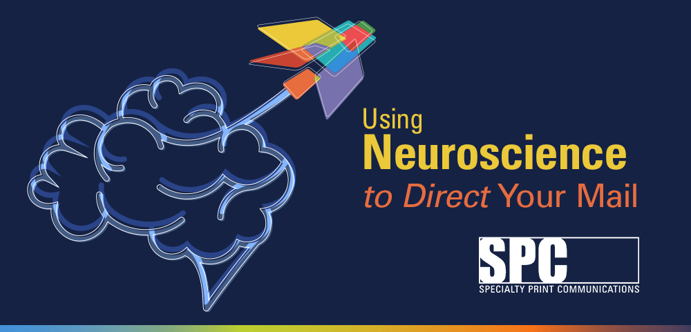 Using Neuroscience toDirectYour Mail