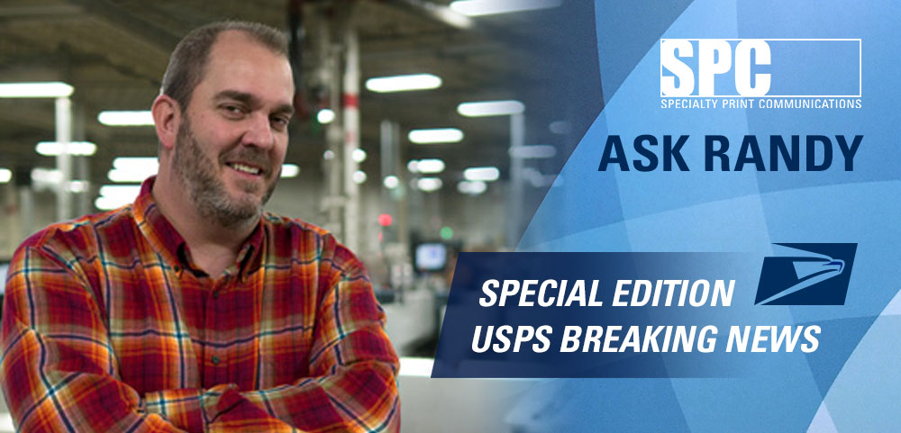 Ask Randy: Special Edition, USPS Breaking News