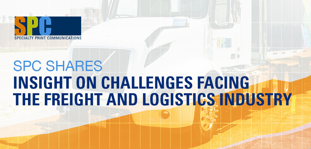 SPC Shares Insight on Challenges Facing the Freight and Logistics Industry