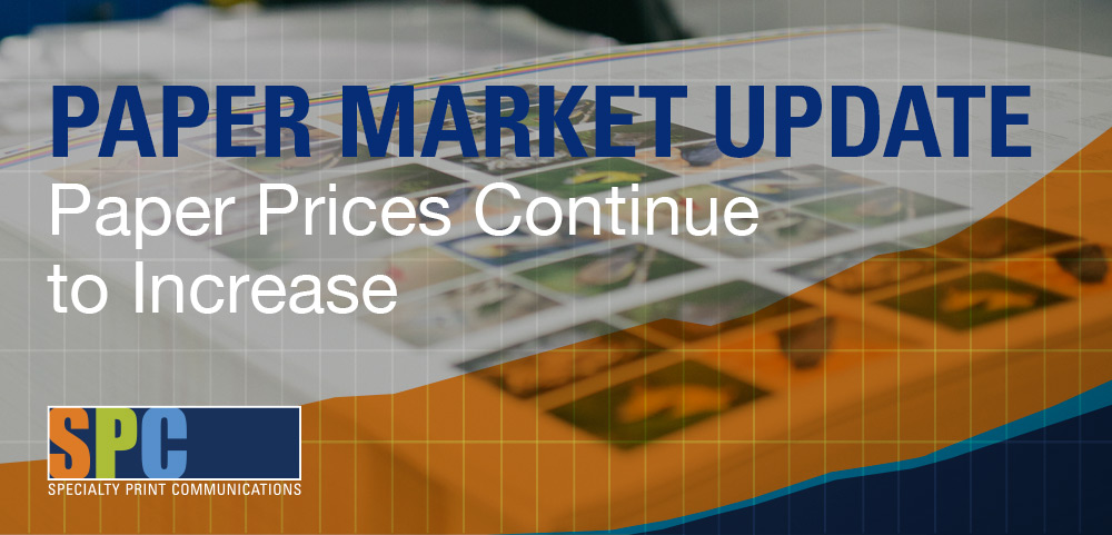 Paper Market Update: Paper Prices Continue to Increase