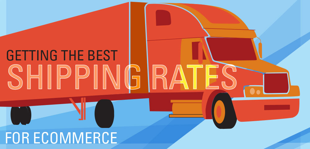 Getting the Best Shipping Rates for Ecommerce