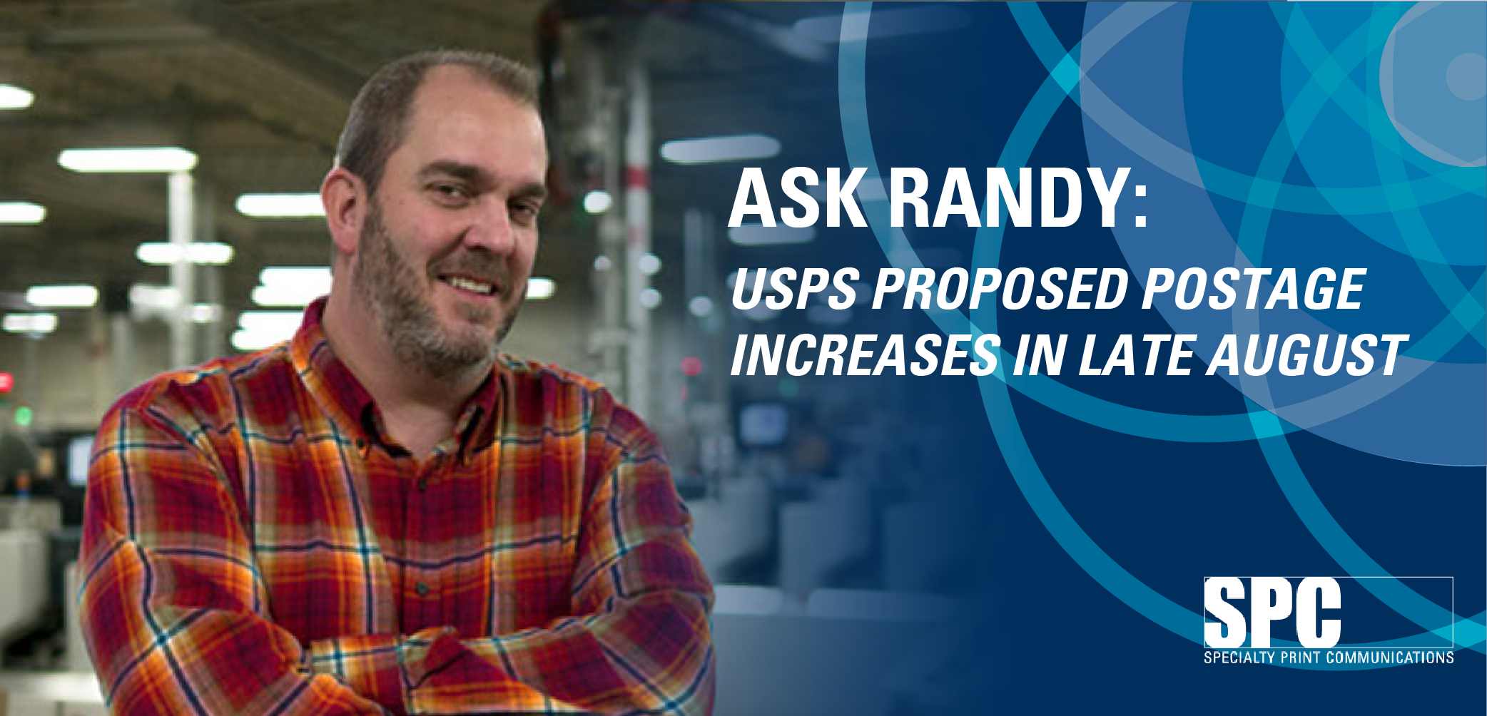 ASK RANDY: USPS Proposed Postage Increases in Late August